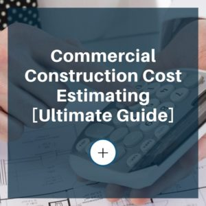 Commercial cost estimating