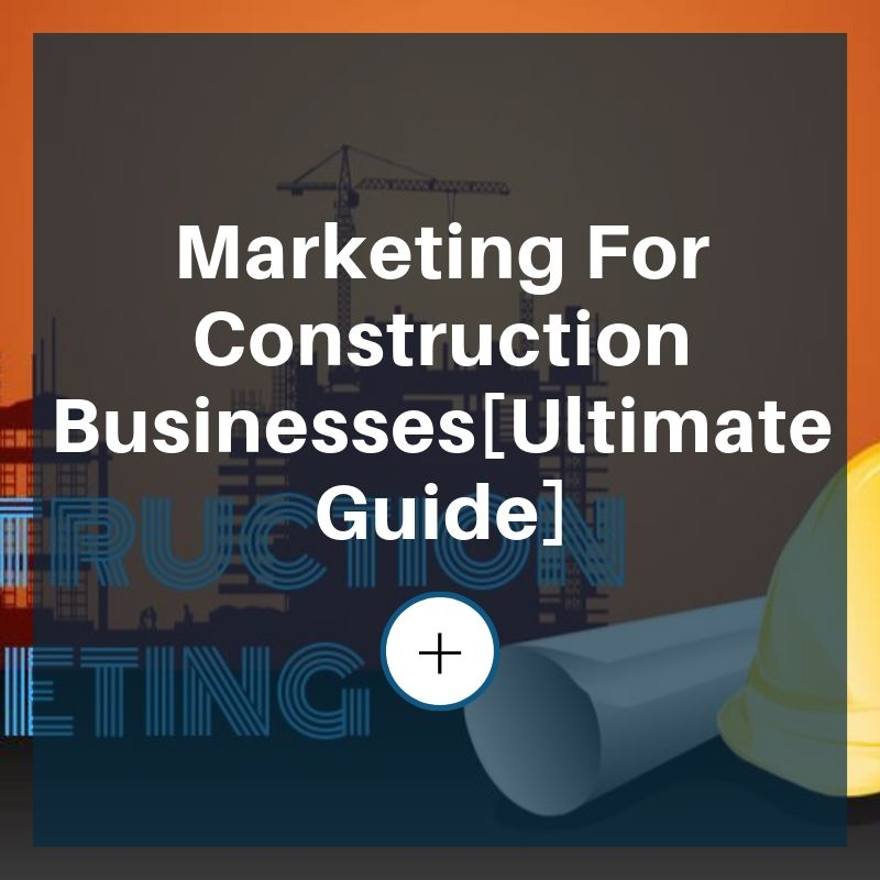 marketing for construction business