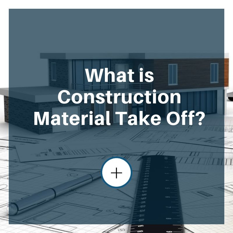 construction material take off