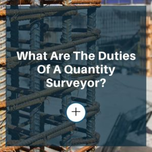 duties of quantity surveyor