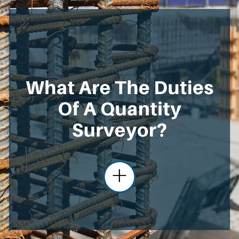 quantity surveyor duties