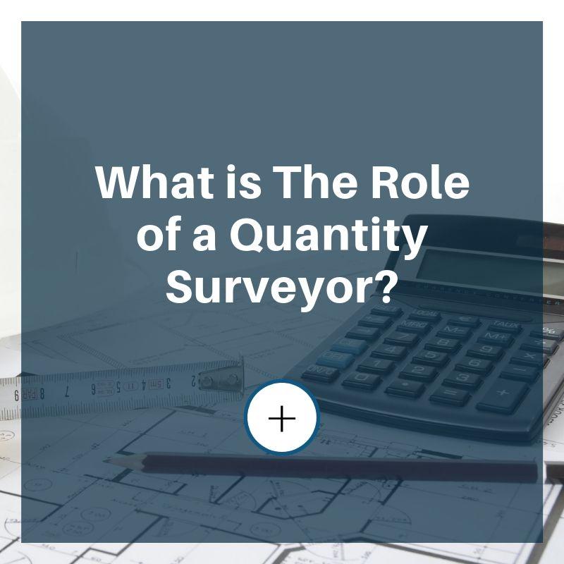 role of quantity surveyor